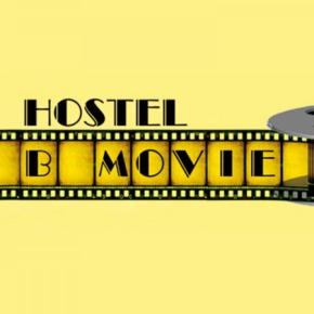 Hostels und Jugendherbergen - B Movie Hostel